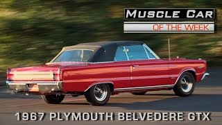 Muscle Car Of The Week Video Episode #183: 1967 Plymouth Belvedere GTX 426 Hemi Convertible