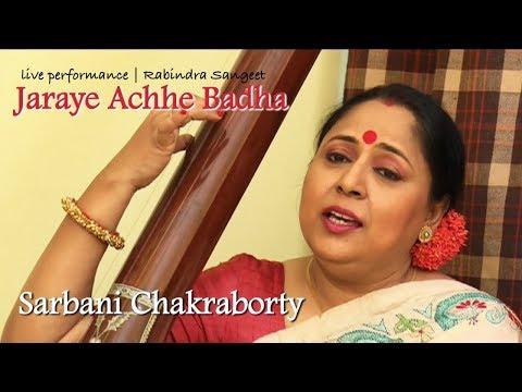Jaraye Achhe Badha | Sarbani Chakraborty | Rabindra Sangeet | Live peformence