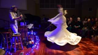 Rafe Pearlman Zikr with sufi whirling prayer dancer, Jemilla