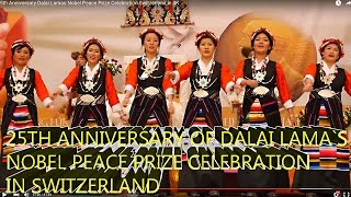 25th Anniversary Dalai Lamas Nobel Peace Prize Celebration Switzerland in 4K