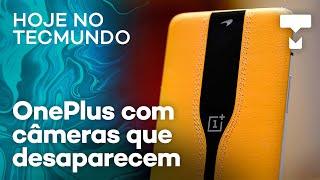 """OnePlus com câmeras que """"somem"""", Facebook contra deepfakes – Hoje no TecMundo"""