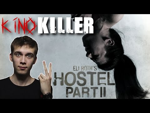 "KinoKiller - Обзор на фильм ""Хостел 2"""