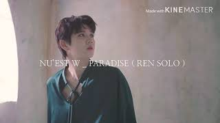 £ 🐰 fan video _ nu'est w - paradise (ren solo)