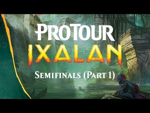 Pro Tour Ixalan Semifinals (Part 1)