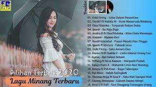 Lagu Minang Terbaru 2020 Terpopuler Saat Ini - 18 Lagu Minang Pilihan Terbaik Paling Enak Didengar
