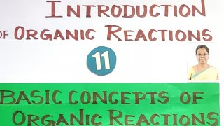 BCOOR-1/Introduction of  Organic Reaction/Mechanism/Explanation in Tamil/CBSE/TN 11th/