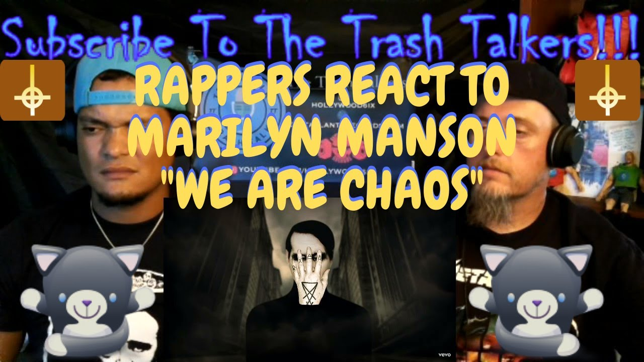 """Rappers React To Marilyn Manson """"We Are Chaos""""!!!"""