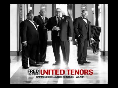 *NEW* Fred Hammond / United Tenors - Never a Day (Smooth Groove Worship)