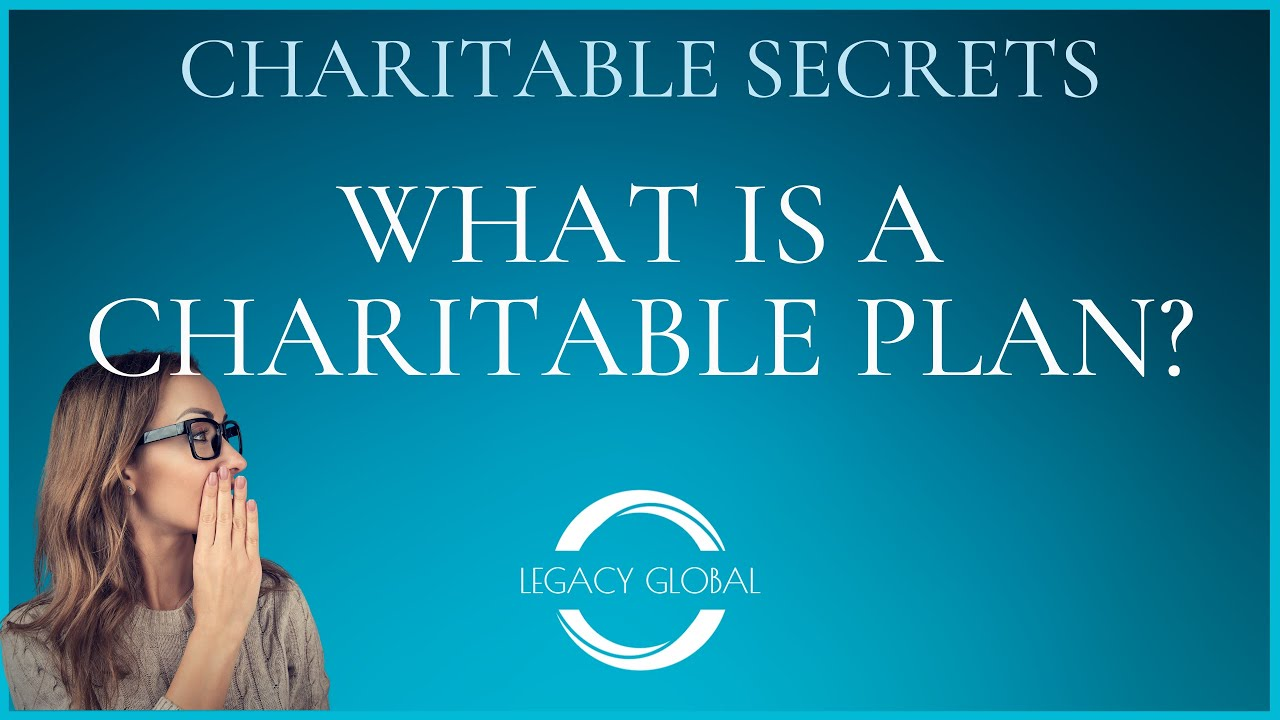 What Is A Charitable Plan?
