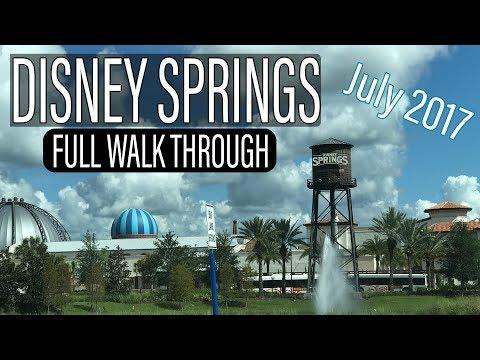 Disney Springs FULL Walk Through July 2017