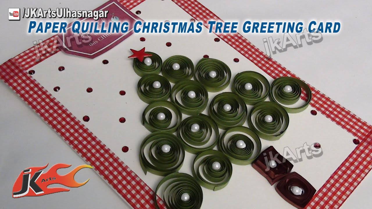 How to make christmas cards diy paper quilling greeting card jk how to make christmas cards diy paper quilling greeting card jk arts 469 youtube kristyandbryce Choice Image
