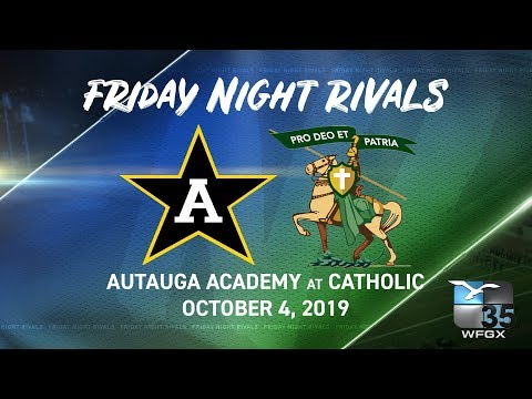 FRIDAY NIGHT RIVALS: AUTAUGA ACADEMY AT CATHOLIC