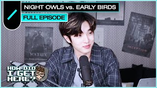 Jae (DAY6) on Night Owls and Early Birds I HDIGH Ep. #12