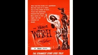 The Naked Witch - 1964 FULL MOVIE  Stars: Denis Adams, Charles West, Howard Ware