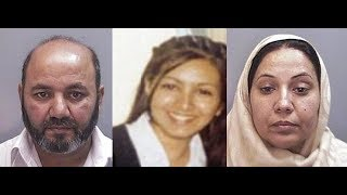 Parents who murdered their daughter for 'refusing to embrace Pakistani culture' were caught
