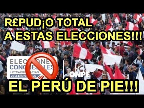 #EleccionesPeru2020 REPUDIO TOTAL A ESTAS ELECCIONES!!! EL PERÚ DE PIÉ