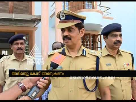 Abhimanyu murder : Police to extend probe to outside Kerala