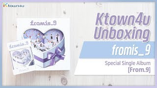 [Ktown4u Unboxing] fromis_9 - Special Single [from.9] 프로미스나인 언박싱