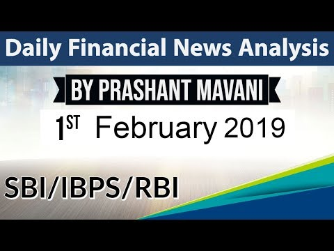 1 February 2019 Daily Financial News Analysis for SBI IBPS RBI Bank PO and Clerk