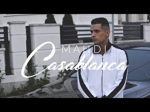 MAHDI - Casablanca (Official Video)