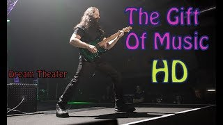 Dream Theater  - The Gift Of Music (HD Live 2017)