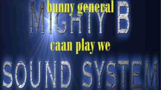 bunny general caan play we