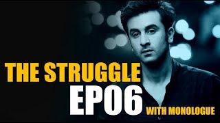 The Struggle 6  Khanti Berhampuriya  2017