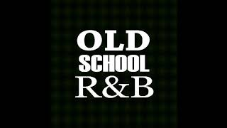 Old School R&B