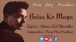 Baisa Ko Maya  -  Prem Dhoj Pradhan
