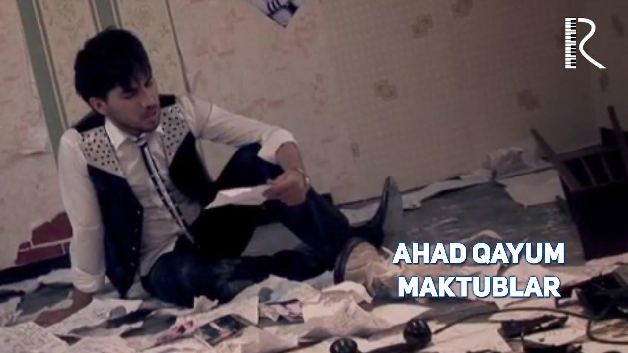 Ahad Qayum - Maktublar | Ахад Каюм - Мактублар #UydaQoling
