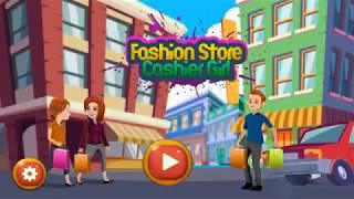 Fashion Store Cashier Girl Kids Game
