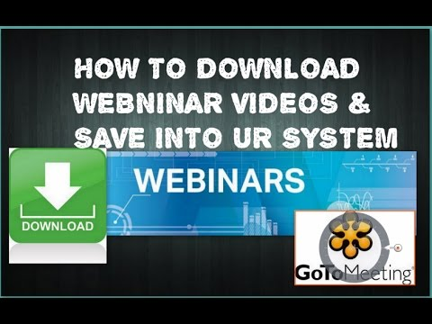 How to downloadany webinar videos and save into ur pc