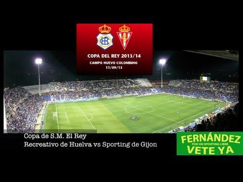Copa de S.M. El Rey (Fase previa) Recreativo de Huelva - Sporting de Gijón