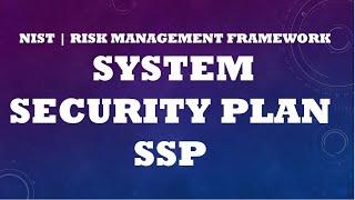Risk Management Frame (RMF)/System Security Plan SSP
