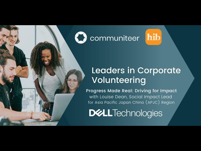 Leaders in Corporate Volunteering, with Louise from Dell Technologies