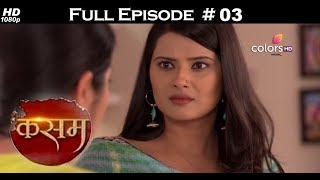 Kasam Full Episode 3 With English Subtitles