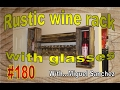 #180 Wine Rack made of fence boards