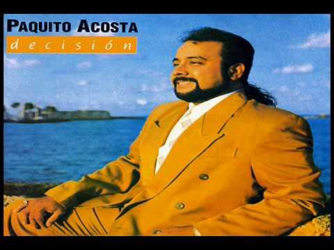 Decision   Paquito Acosta
