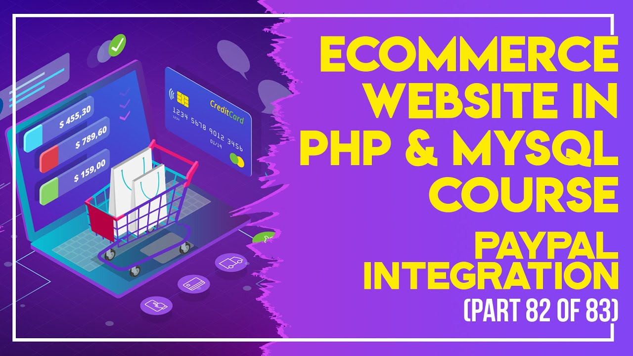 E-Commerce website in PHP & MySQL in Urdu/Hindi part 82 Paypal integration