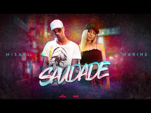 Misael e Marine - Saudade (Official Music Video)