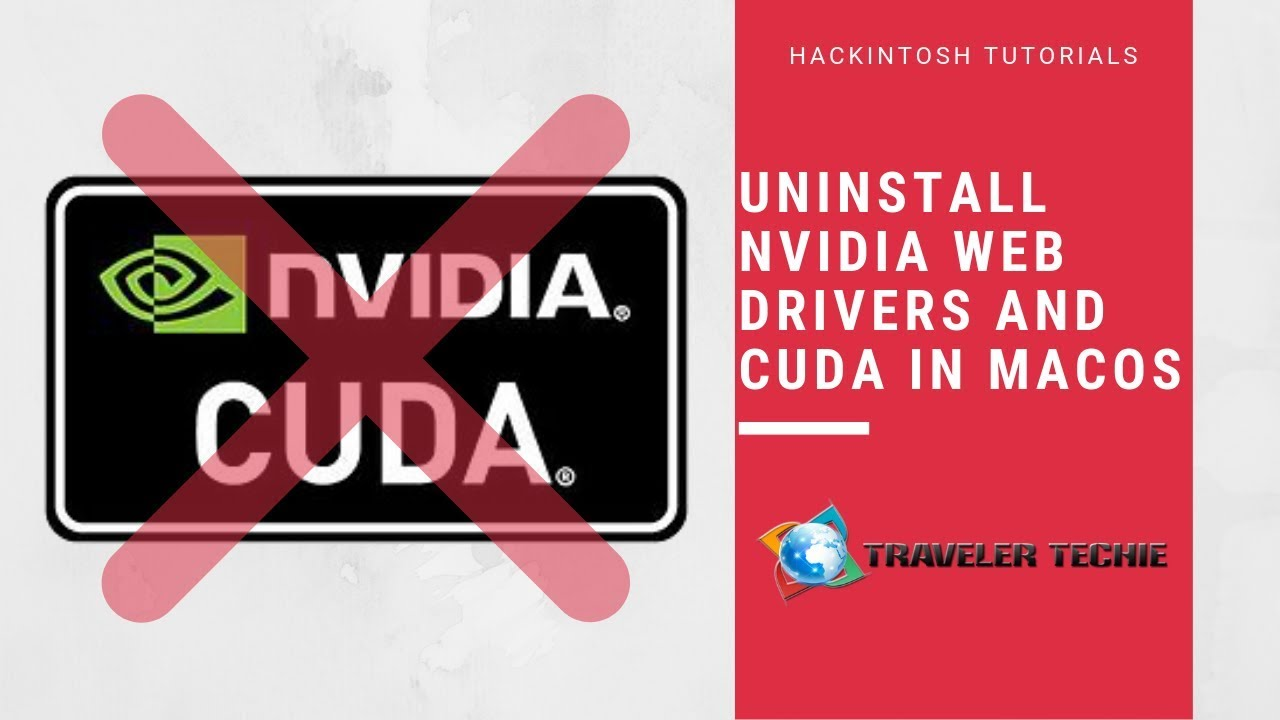 How to uninstall CUDA and Nvidia Web Drivers from MacOS