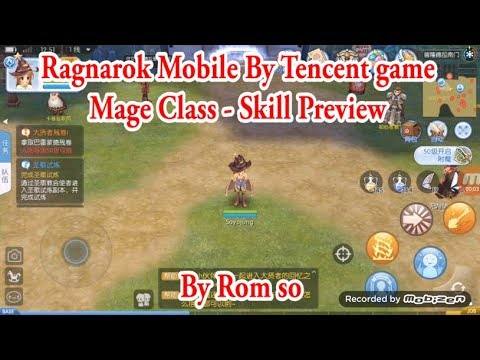 Ragnarok Mobile By Tencent - First Test [ Mage class - Skill