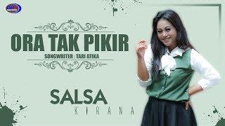 Gambar cover ORA TAK PIKIR  - SALSA KIRANA