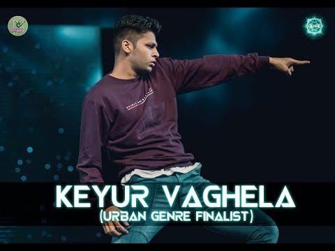 Keyur Vaghela - Urban Genre  Finalist | Genre- Your Style Your Stage | Dance Competition