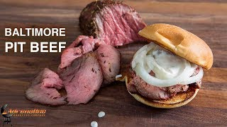 How to make Smoked Roast Beef - Baltimore Pit Beef Sandwich