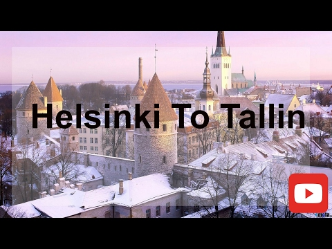 Helsinki To Tallin Journey