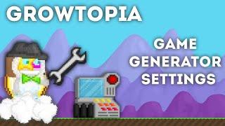 Growtopia | Game Generator Settings!