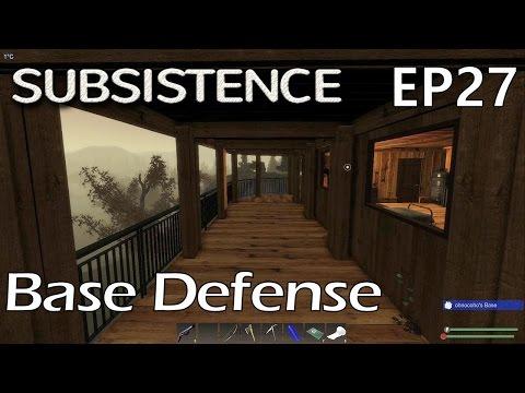 Subsistence | EP 27 | Base Defense | Season 1