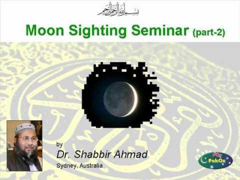 Moon Sighting Seminar by Dr Shabbir Ahmad  - Part 2