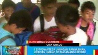 BP: 7 estudyante sa Umingan, Pangasinan, sinapian umano ng masamang espiritu